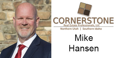 Mike Hansen Real Estate Agent Cornerstone Real Estate in Preston Idaho