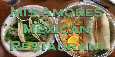 Mis Amores Mexican Restaurant in Preston Idaho